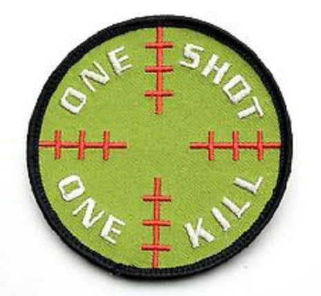 One shot one kill velcro patch