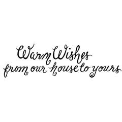 Warm Wishes Rubber Stamp