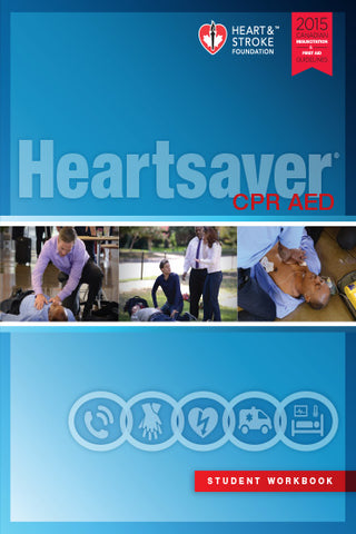 2015 Heartsaver Student Manual