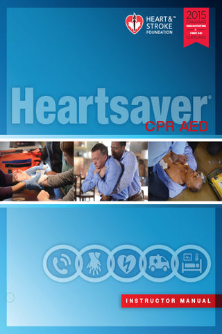 2015 Heartsaver CPR AED Instructor Manual
