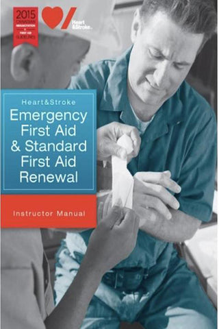 2017 Standard First Aid Renewal/Emergency First Aid - Instruct