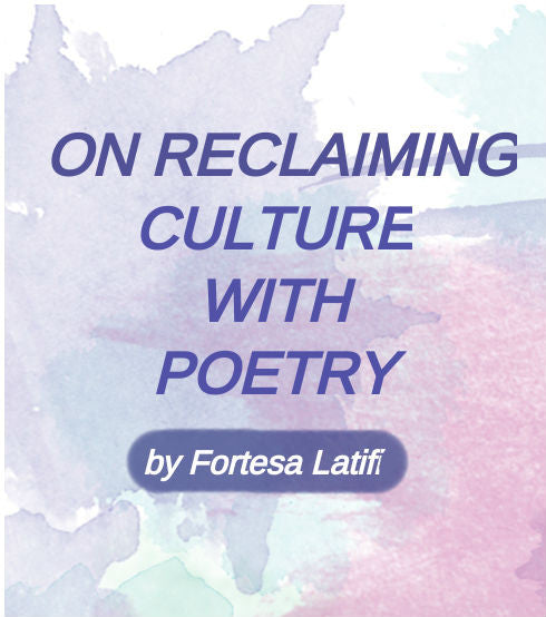 On Reclaiming Culture with Poetry