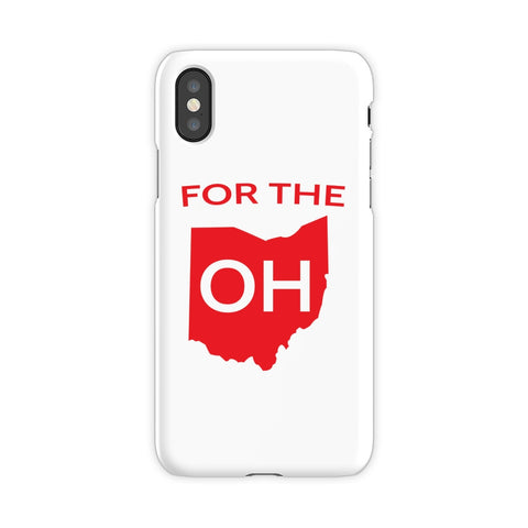 FOR THE OH - PHONE CASE - FOR THE OH, OSU Football  - for the oh, Ohio University football - for the oh