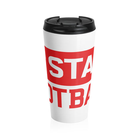 OH State Football Stainless Steel Travel Mug - FOR THE OH, OSU Football  - for the oh, Ohio University football - for the oh