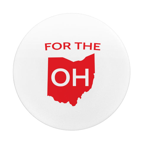 For The Oh - Phone Stand Grip - FOR THE OH, OSU Football  - for the oh, Ohio University football - for the oh