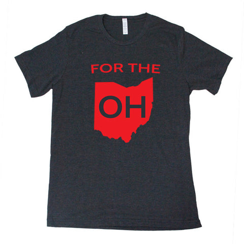 For The OH-Men's T-Shirt - FOR THE OH, OSU Football  - for the oh, Ohio University football - for the oh