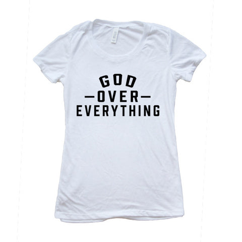 God Over Everything-Women's - FOR THE OH, OSU Football  - for the oh, Ohio University football - for the oh