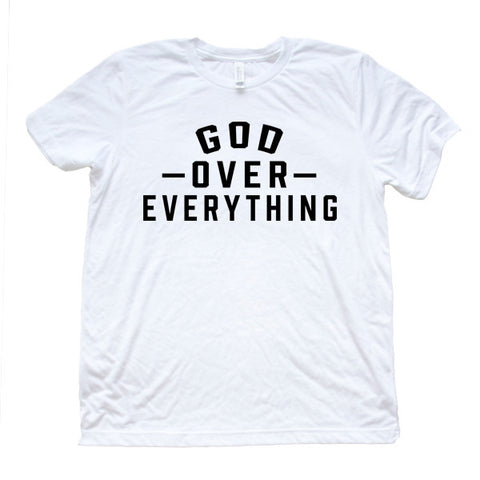 God Over Everything-Men's - FOR THE OH, OSU Football  - for the oh, Ohio University football - for the oh