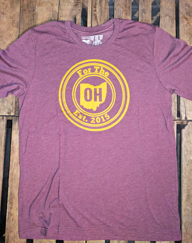 MENS Maroon Tri-Blend NEW For The OH front - FOR THE OH, OSU Football  - for the oh, Ohio University football - for the oh