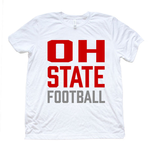 OH State Football (White) - FOR THE OH, OSU Football  - for the oh, Ohio University football - for the oh