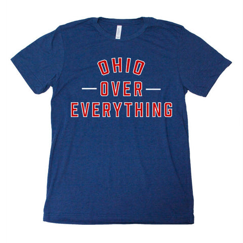Ohio Over Everything - FOR THE OH, OSU Football  - for the oh, Ohio University football - for the oh