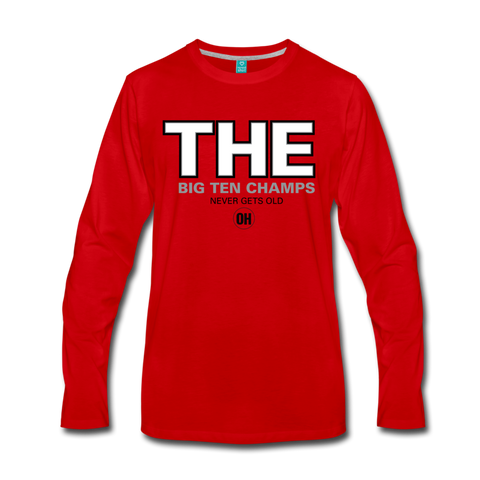 THE BIG TEN CHAMPS LONG SLEEVE - FOR THE OH, OSU Football  - for the oh, Ohio University football - for the oh