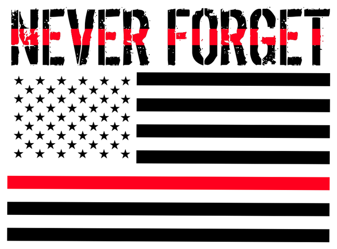 Never Forget Sticker - Bombero Designs for firefighters