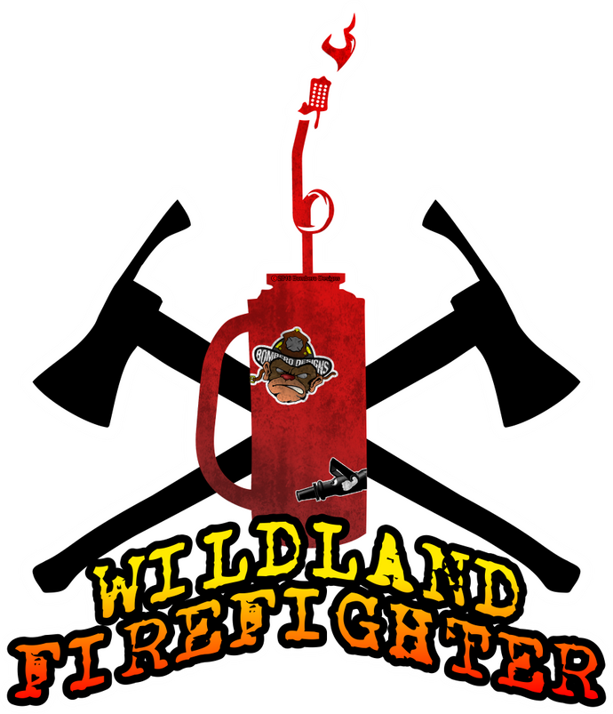 Wildland Firefighter - Bombero Designs for firefighters