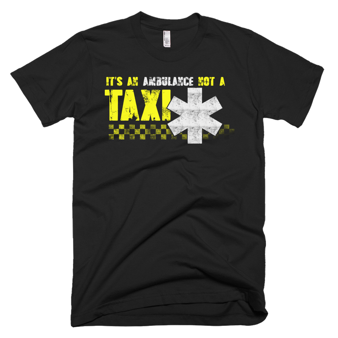 Not a Taxi - Bombero Designs for firefighters
