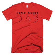 Load image into Gallery viewer, Never Forget 343 - Bombero Designs for firefighters