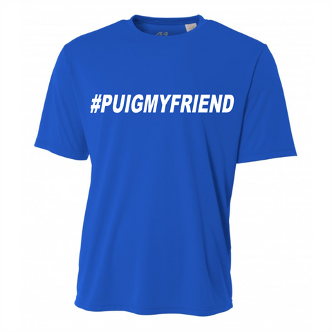 #PUIGMYFRIEND Performance Crew (Adult)