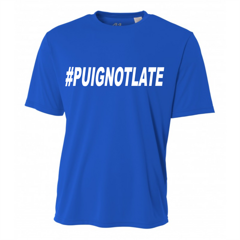 #PUIGNOTLATE Performance Crew (Adult)