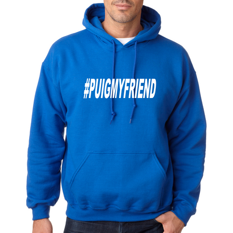 #PUIGYOURFRIEND Hooded Sweatshirt (Adult)