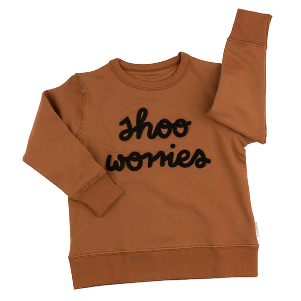 Shoo Worries Sweatshirt