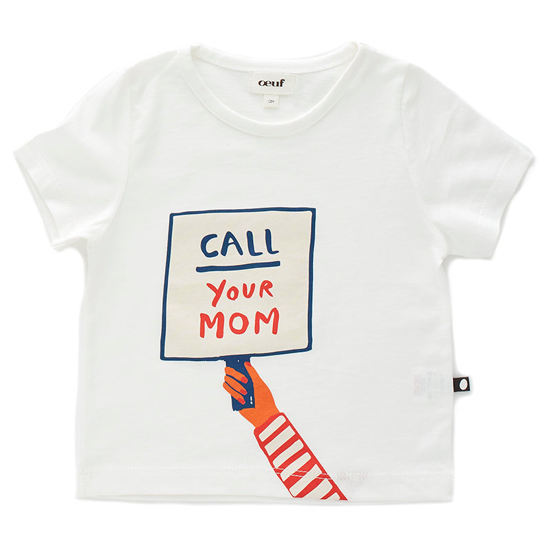 Call Your Mom Tee Shirt - White