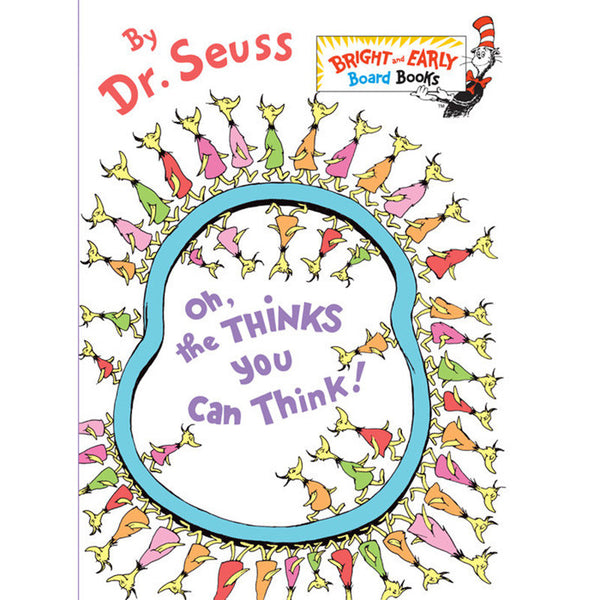 oh the thinks you can think board book by dr seuss