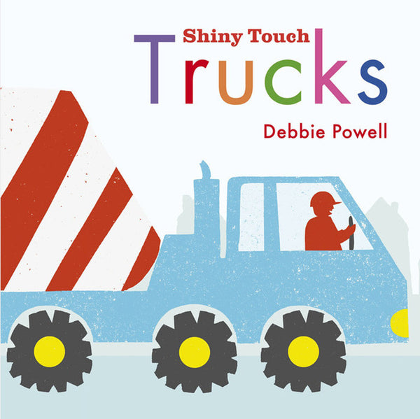 "trucks ""shiny touch"" baby board book cover"