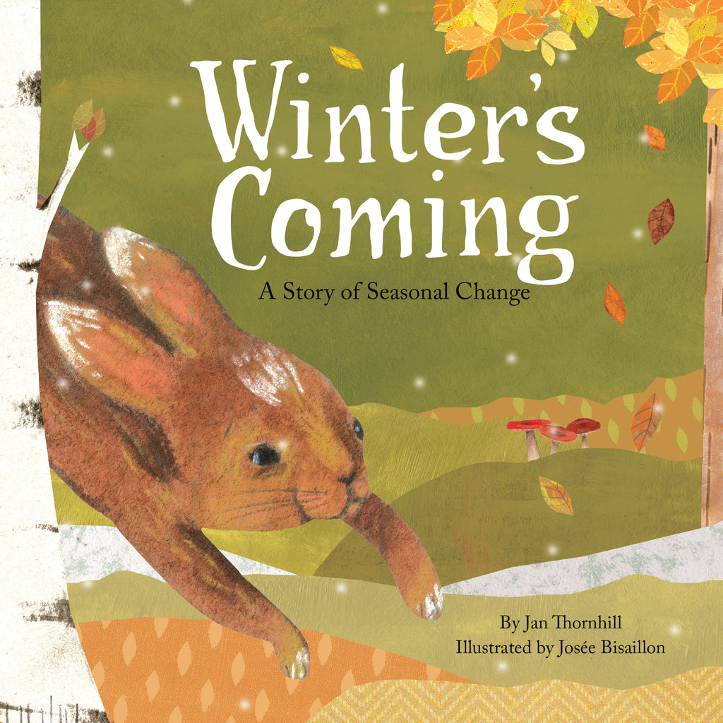Winter's Coming - Owlkids - Reading for kids and literacy resources for parents made fun. Books helping kids to learn.