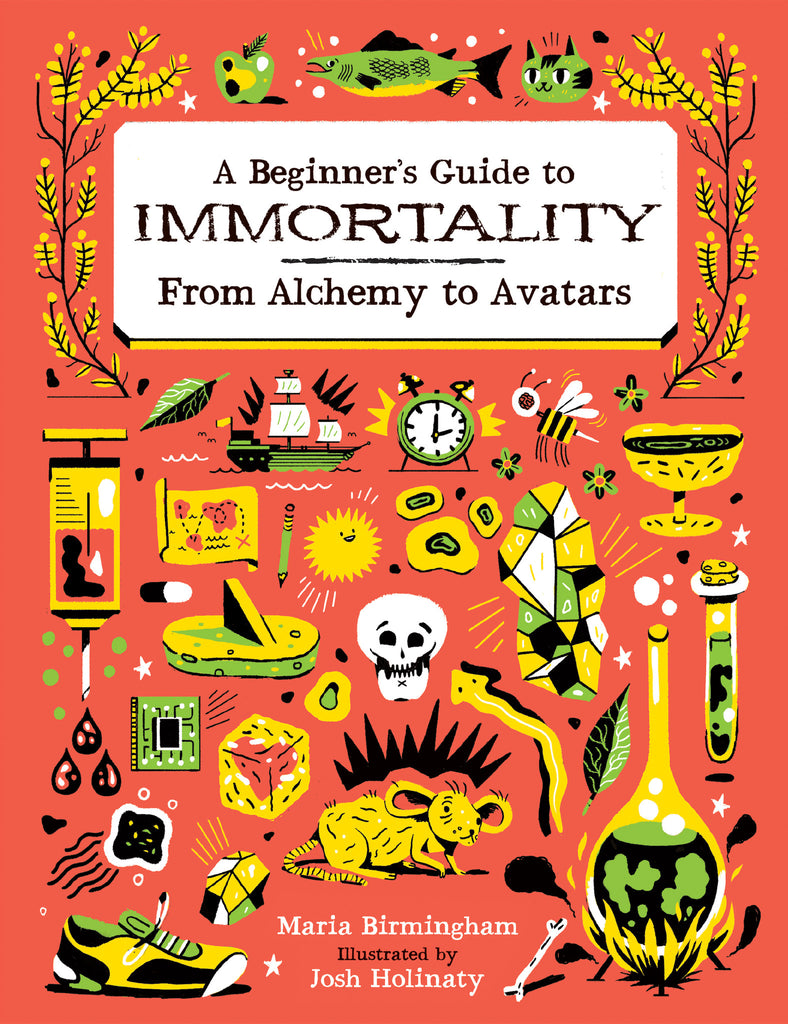 A Beginner's Guide to Immortality: From Alchemy to Avatars - Owlkids - Reading for kids and literacy resources for parents made fun. Books helping kids to learn.