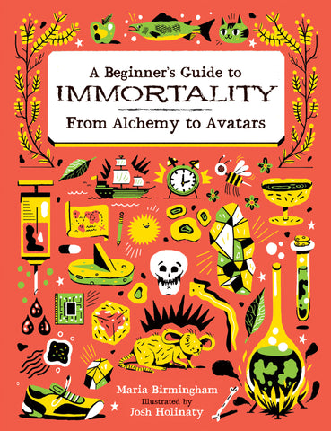 A Beginner's Guide to Immortality: From Alchemy to Avatars // Bundle_TEST_2016