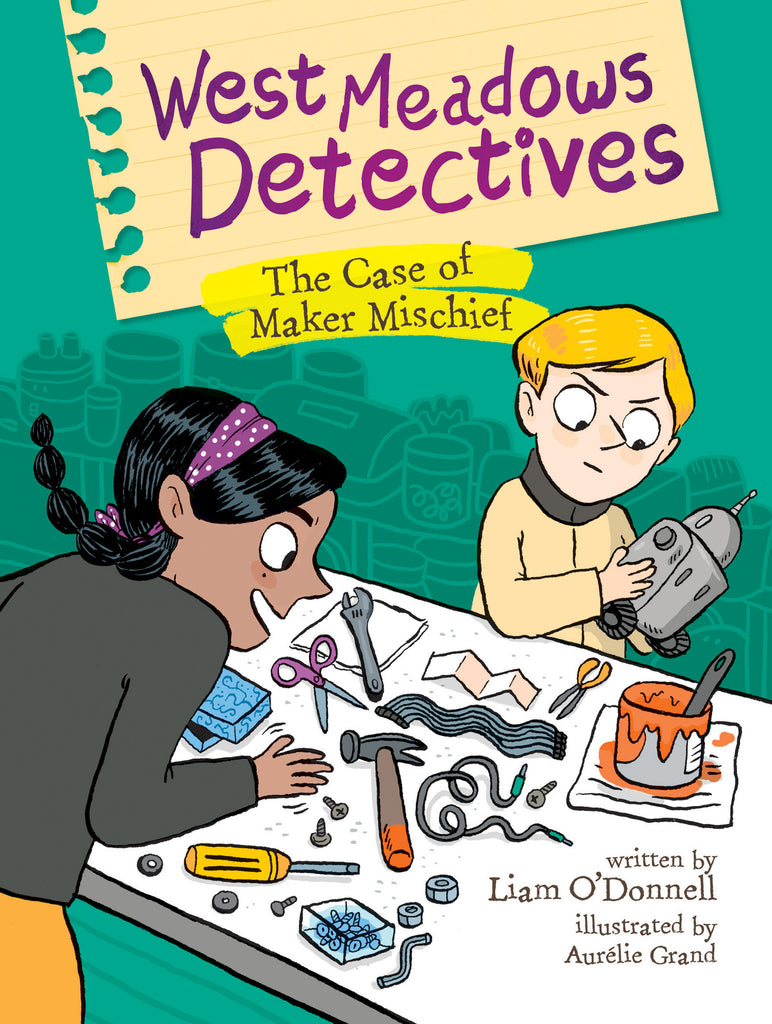 West Meadows Detectives: The Case of Maker Mischief - Owlkids - Reading for kids and literacy resources for parents made fun. Books helping kids to learn.