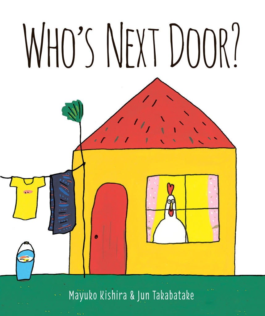 Who's Next Door? - Owlkids - Reading for kids and literacy resources for parents made fun. Books helping kids to learn.