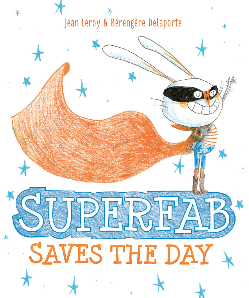 Superfab Saves the Day - Owlkids - Reading for kids and literacy resources for parents made fun. Books helping kids to learn.