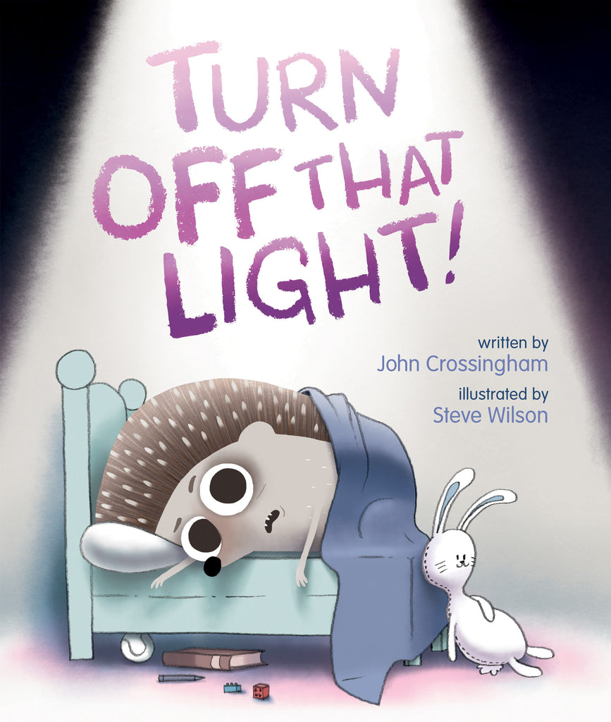 Turn Off That Light! - Owlkids - Reading for kids and literacy resources for parents made fun. Books helping kids to learn.