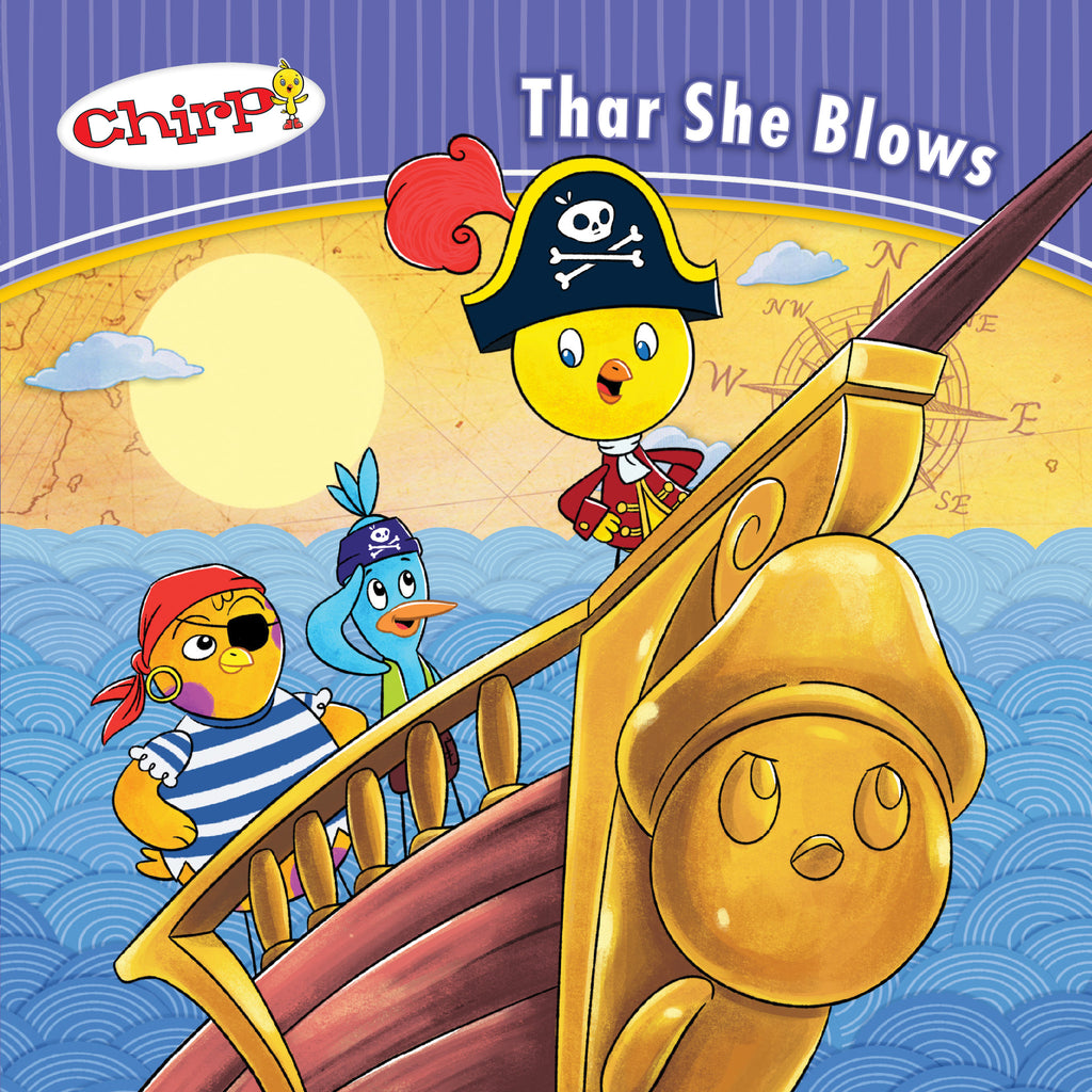 Chirp: Thar She Blows - Owlkids - Reading for kids and literacy resources for parents made fun. Books helping kids to learn.