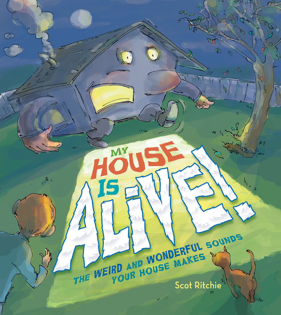 My House Is Alive! - Owlkids - Reading for kids and literacy resources for parents made fun. Books helping kids to learn.