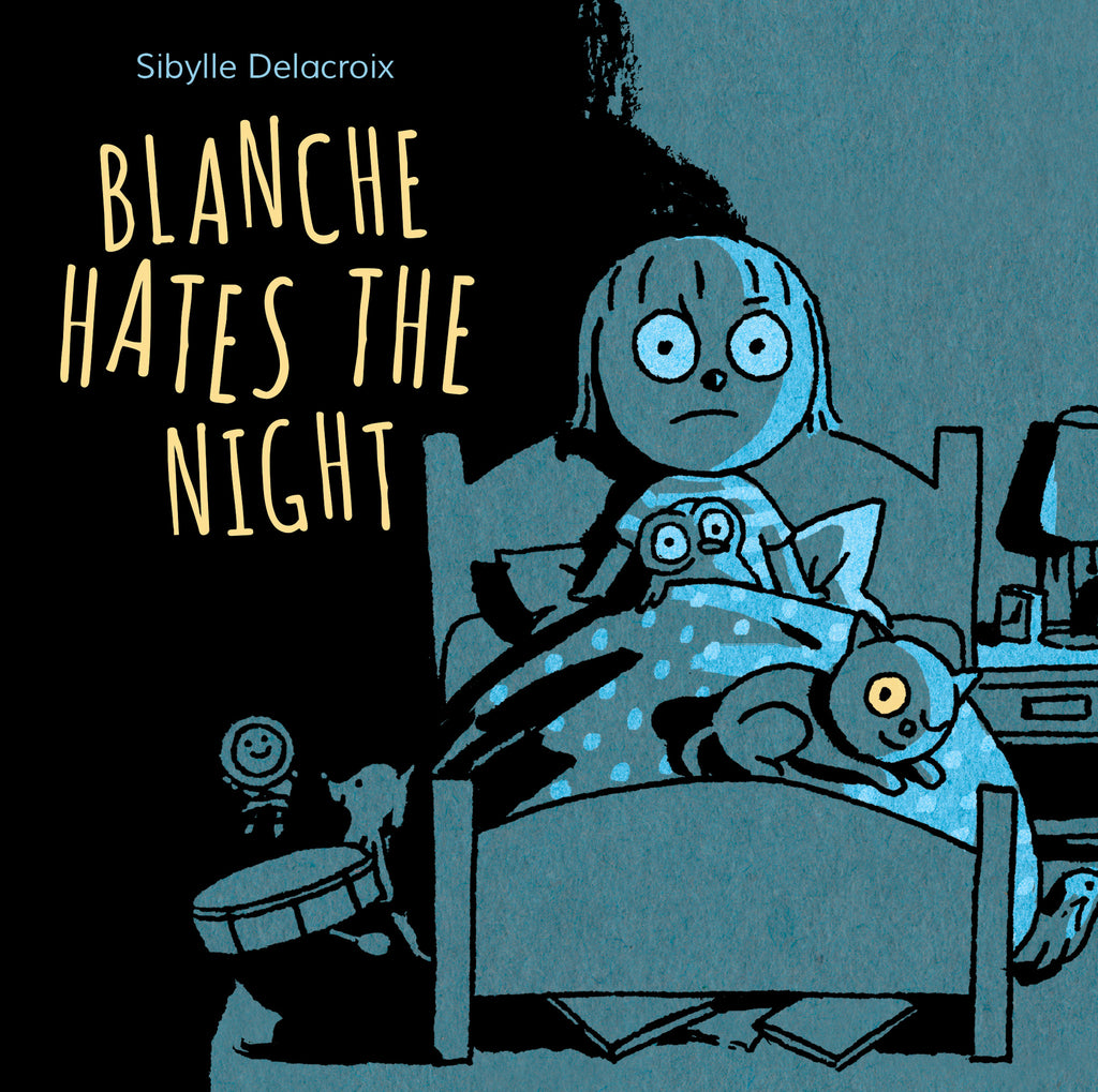 Blanche Hates the Night - Owlkids - Reading for kids and literacy resources for parents made fun. Books helping kids to learn.