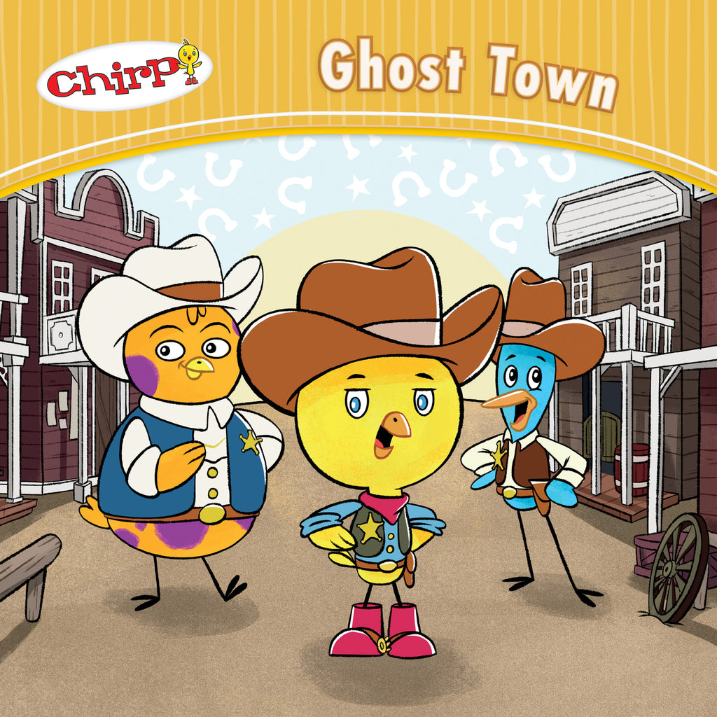 Chirp: Ghost Town - Owlkids - Reading for kids and literacy resources for parents made fun. Books helping kids to learn.