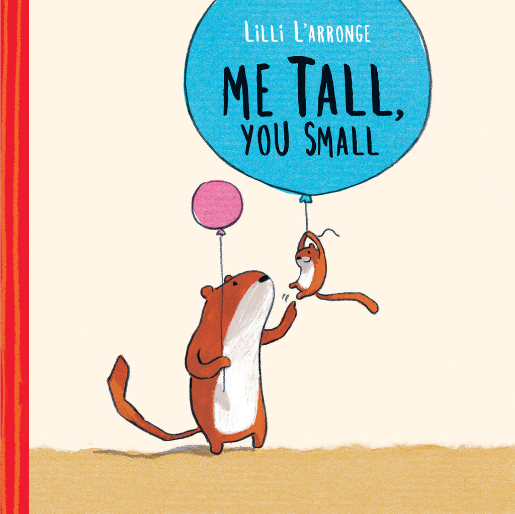 Me Tall, You Small - Owlkids - Reading for kids and literacy resources for parents made fun. Books helping kids to learn.