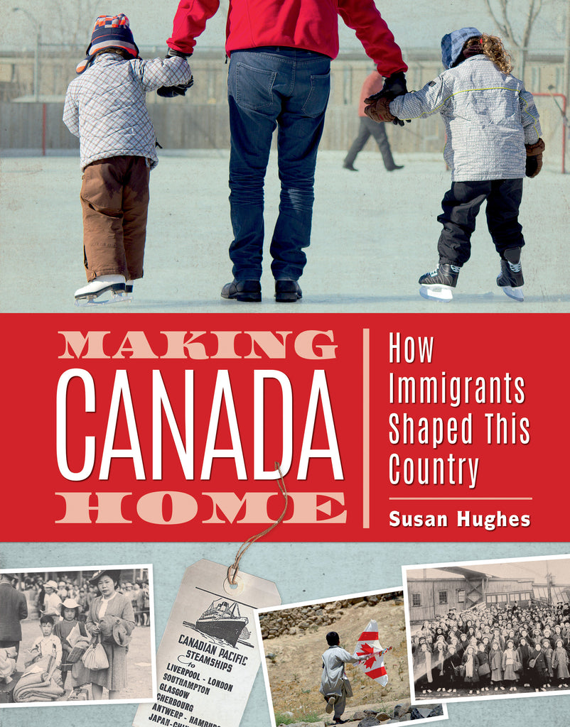 Making Canada Home - Owlkids - Reading for kids and literacy resources for parents made fun. Books helping kids to learn.