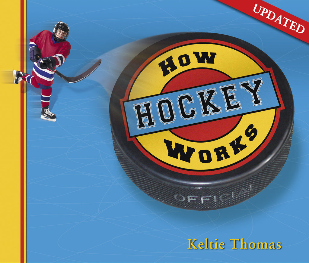 How Hockey Works - Owlkids - Reading for kids and literacy resources for parents made fun. Books helping kids to learn.