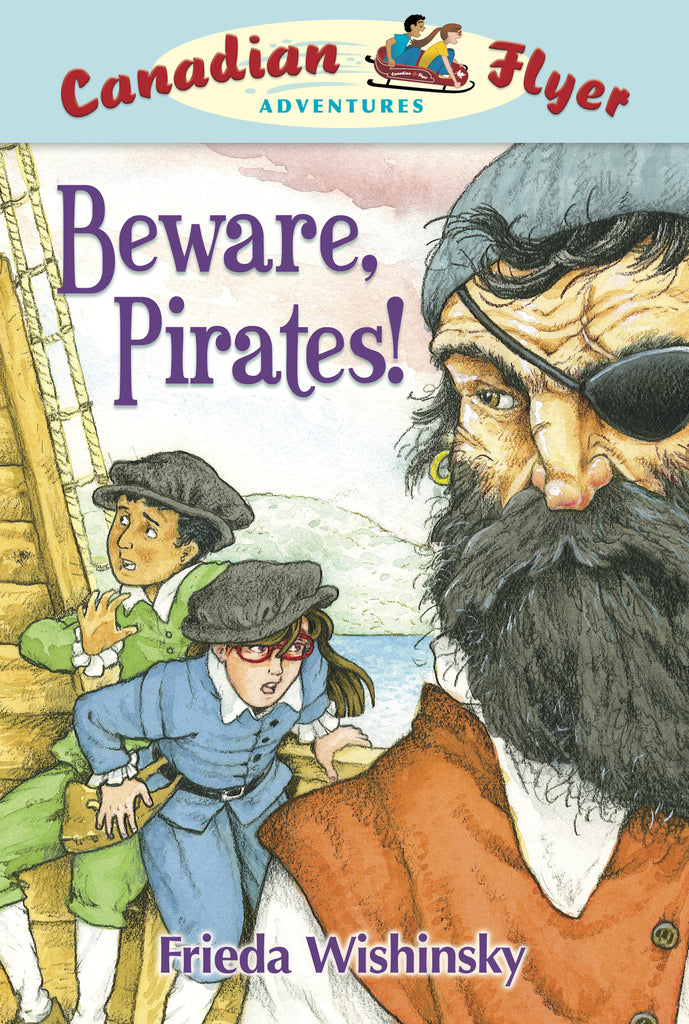 Beware, Pirates! - Owlkids - Reading for kids and literacy resources for parents made fun. Books helping kids to learn.