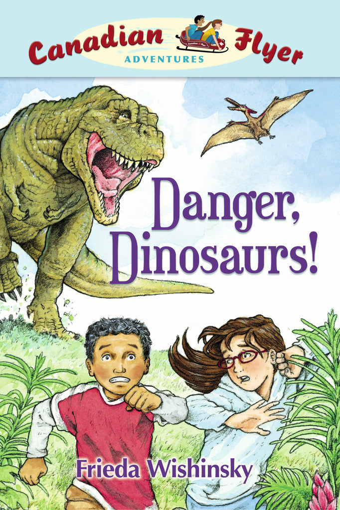 Danger, Dinosaurs! - Owlkids - Reading for kids and literacy resources for parents made fun. Books helping kids to learn.