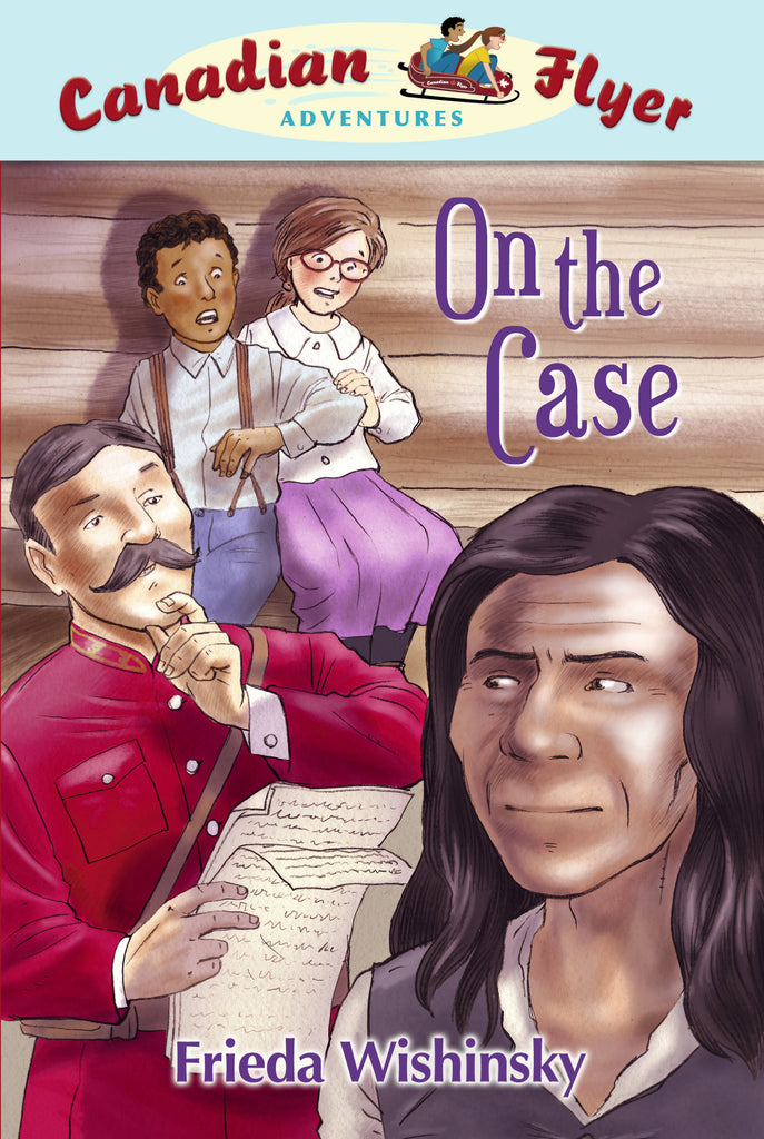 On the Case - Owlkids - Reading for kids and literacy resources for parents made fun. Books helping kids to learn.
