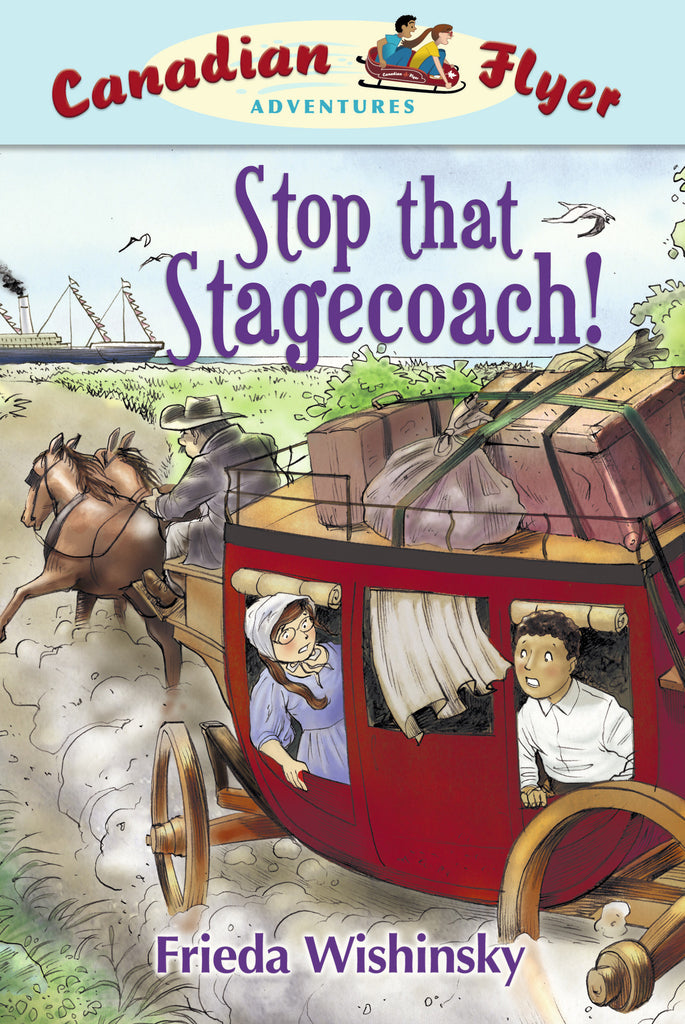 Stop that Stagecoach! - Owlkids - Reading for kids and literacy resources for parents made fun. Books helping kids to learn.