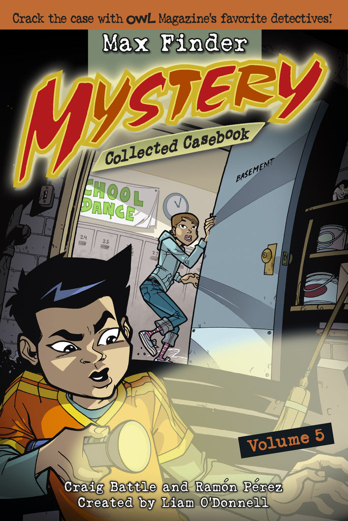 Max Finder Mystery Collected Casebook Volume 5 - Owlkids - Reading for kids and literacy resources for parents made fun. Books helping kids to learn.