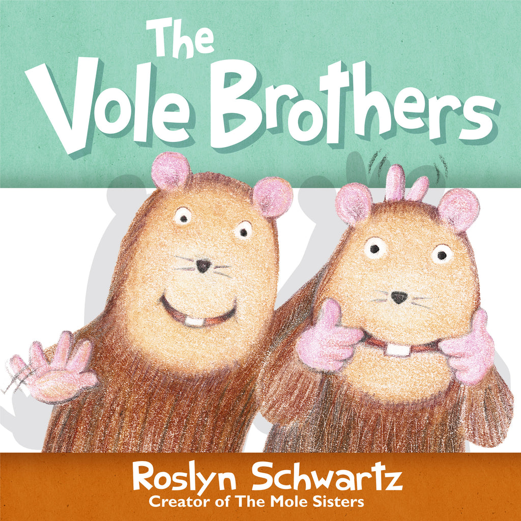 The Vole Brothers - Owlkids - Reading for kids and literacy resources for parents made fun. Books helping kids to learn.