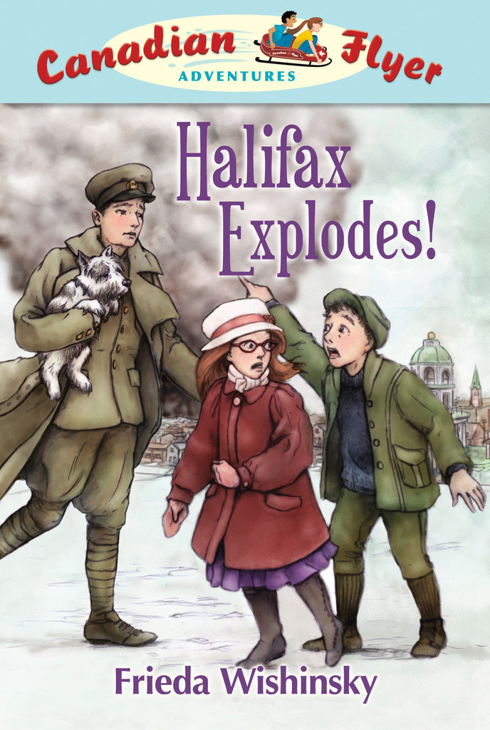 Halifax Explodes! - Owlkids - Reading for kids and literacy resources for parents made fun. Books helping kids to learn.