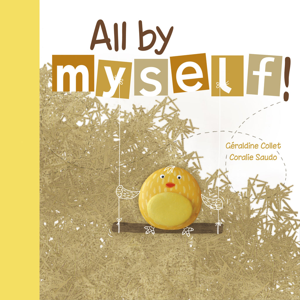 All By Myself! - Owlkids - Reading for kids and literacy resources for parents made fun. Books helping kids to learn.