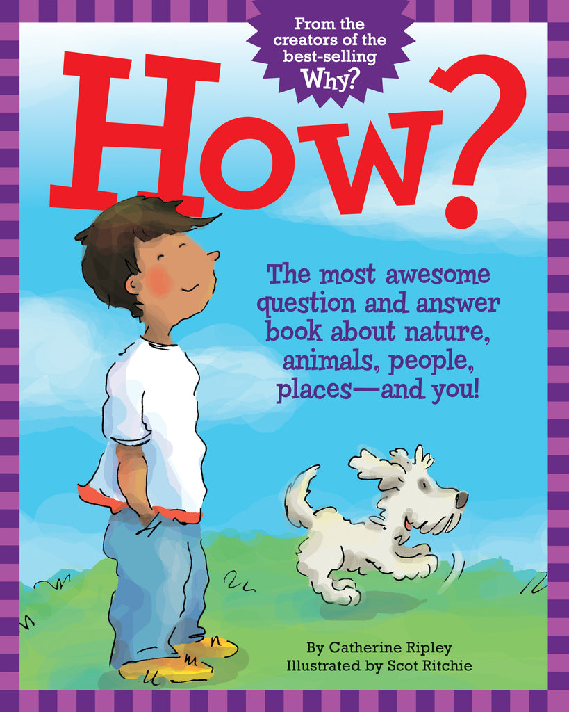 How? - Owlkids - Reading for kids and literacy resources for parents made fun. Books helping kids to learn.